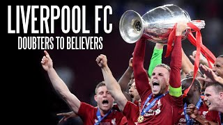Liverpool FC - Doubters to Believers