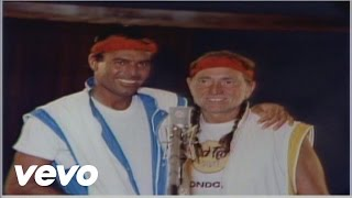 Willie Nelson, Julio Iglesias - To All The Girls I\'ve Loved Before