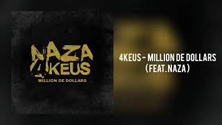 EXCLU 4Keus - Million de Dollars (feat. Naza)