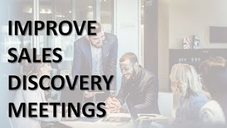 How to Lead a Discovery Sales Meeting