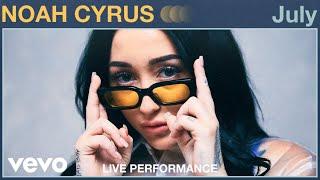 "Noah Cyrus   ""July"" Live Performance | Vevo"