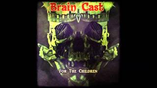 Brain Cast - Free Your Mind ft. Micky