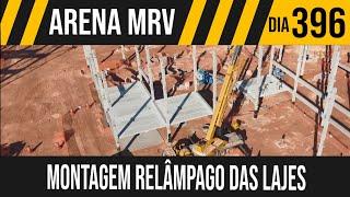 ARENA MRV   2/6 MONTAGEM RELÂMPAGO DAS LAJES   21/05/2021