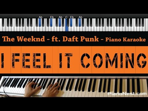 The Weeknd - I Feel It Coming (feat. Daft Punk) - Piano Karaoke / Sing Along / Cover with Lyrics