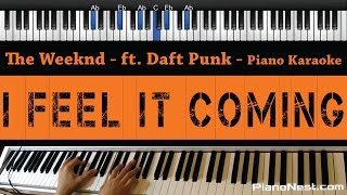 The Weeknd  I Feel It Coming Feat Daft Punk  Piano Karaoke / Sing Along / Cover With Lyrics