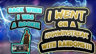 31 GAME WINSTREAK WITH RANDOMS WHEN I WAS A ROOKIE 1!!!