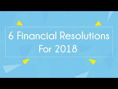 6 Financial Resolutions For 2018