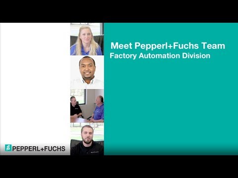 Meet The Pepperl+Fuchs Team - Factory Automation Division