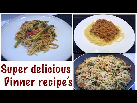 3 easy and delicious dinner recipe's | veg noddles/ Chinese chicken noddles/ Spaghetti bolognese