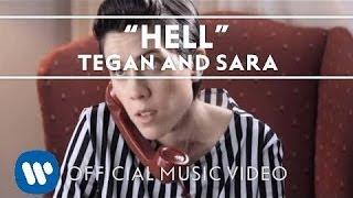 Tegan & Sara /   Hell