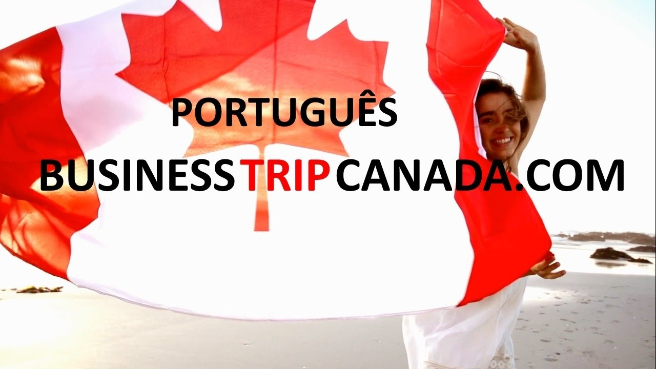 Business real estate investment trip tour to Canada intro in Portuguese Impartial advisor