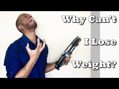 Why I can't lose weight? Top 5 Reasons