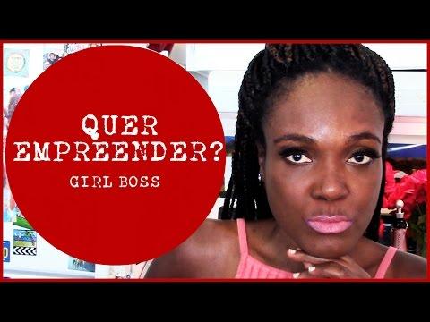 Abrindo o próprio negócio   GIRL BOSS   #04AbadáTodoDia