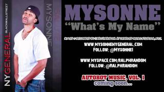 Mysonne - What's My Name - Freestyle - New Hip Hop Song - Rap Video