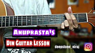 Din Guitar Lesson - Anuprasta