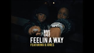 Dave East ft. D Jones - Feelin A Way