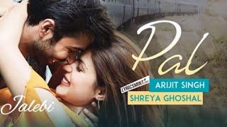 Pal Ek Pal | Arijit Singh | Shreya Ghoshal | Jalebi | TA Lyrics Mix