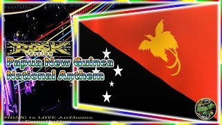 "Papua New Guinea National Anthem ""O Arise All You Sons"" Rock Version by P2UIF, w/lyrics"