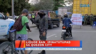UB: Liquor Ban, Ipinatutupad Sa Quezon City