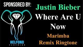Justin Bieber - Where Are U Now Marimba Ringtone And Alert
