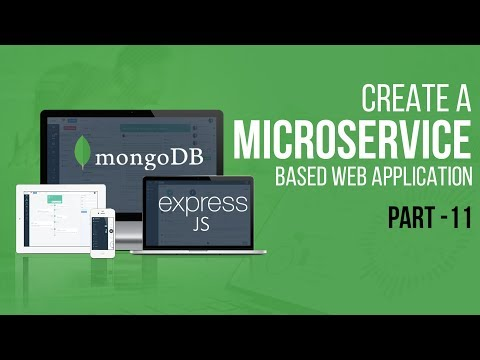 Creating A Microservice-based Web Application With NodeJS | Final Part | Eduonix