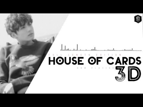House Of Cards 3D Full Length Edition (USE HEADPHONES)