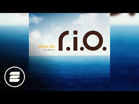 R.I.O. - One Heart (Shine On The Album)