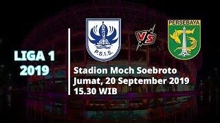VIDEO: Live Streaming Liga 1 2019 PSIS Semarang Vs Persebaya Surabaya Jumat (20/9) Pukul 15.30 WIB
