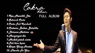 Cakra Khan - Kau Memilih Dia The Best Collection 2015 Full Album