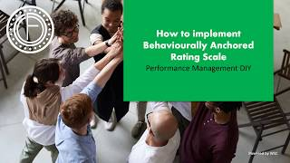 How to implement Behaviourally Anchored Rating Scale (BARS)