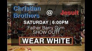 Jesuit Vs. Christian Brothers | Varsity Basketball