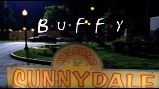 B.U.F.F.Y. Opening ~ F.R.I.E.N.D.S. Style
