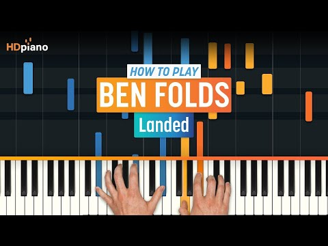 "How To Play ""Landed"" By Ben Folds 