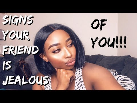 SIGNS YOUR FRIEND IS FAKE OR JEALOUS OF YOU