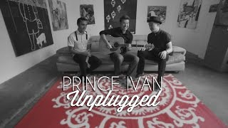 Prince Ivan - Red Hearts (Unplugged) Video