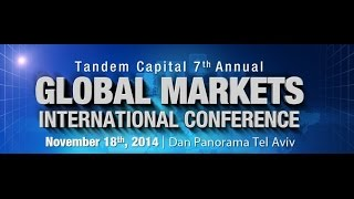 "International Global Markets conference 2014 - Tandem Capital (יח""ץ טנדם קפיטל )"