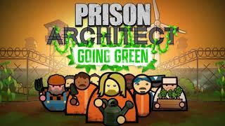 VideoImage1 Prison Architect: Going Green