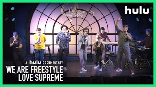 WE ARE FREESTYLE LOVE SUPREME TRAILER!
