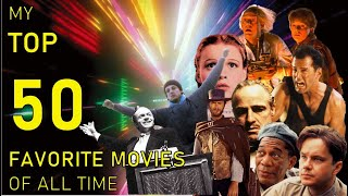 My Top 50 Favorite Movies Of All Time