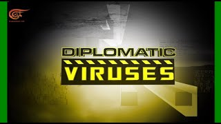 Diplomatic Viruses