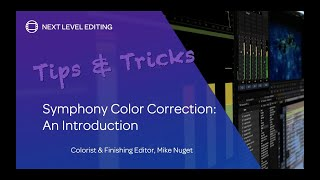 Symphony Color Correction - An Introduction