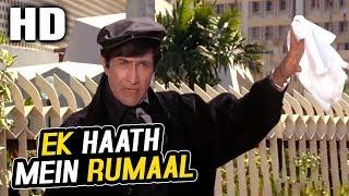 Ek Haath Mein Rumaal | Mohammed Aziz, Vinod Rathod