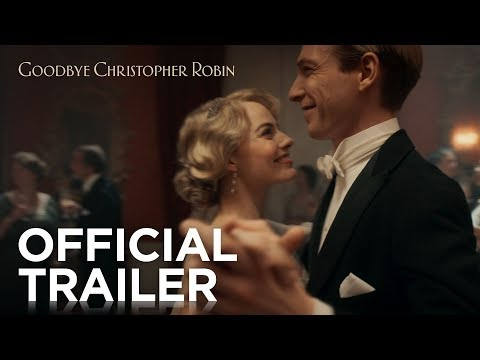 Goodbye Christopher Robin (US Trailer)