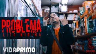 Problema - Lito Kirino  (Video)