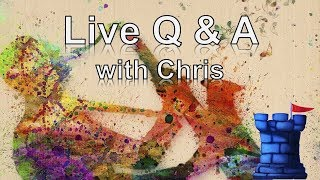 Live  Q&A with Chris  7/22/19