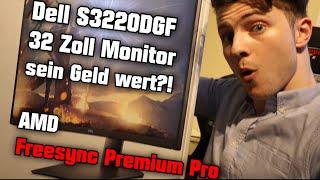 Monitor mit Freesync Premium Pro sein Geld wert?! Dell S3220DGF