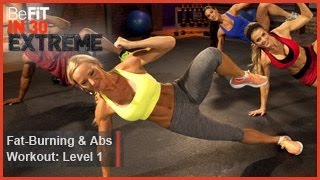 Fat Burning and Abs Workout Level 1 | BeFit in 30 Extreme by BeFiT