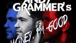 """Honey I'm Good"" - Andy Grammar - Music Video (Original) HD - with Lyrics"