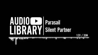 Parasail - Silent Partner