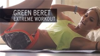 Green Beret Extreme Workout